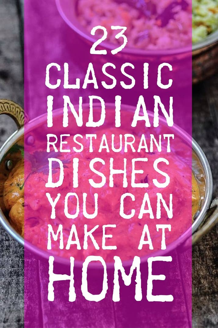 23 classic indian restaurant dishes you can make at home share on facebook share forumfinder Image collections