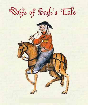 the resemblances in the wife of baths prologue and the canterbury tales Chaucer: the canterbury tales vi a new complete downloadable english modernisation poetry in here ends the wife of bath's prologue and her tale begins.