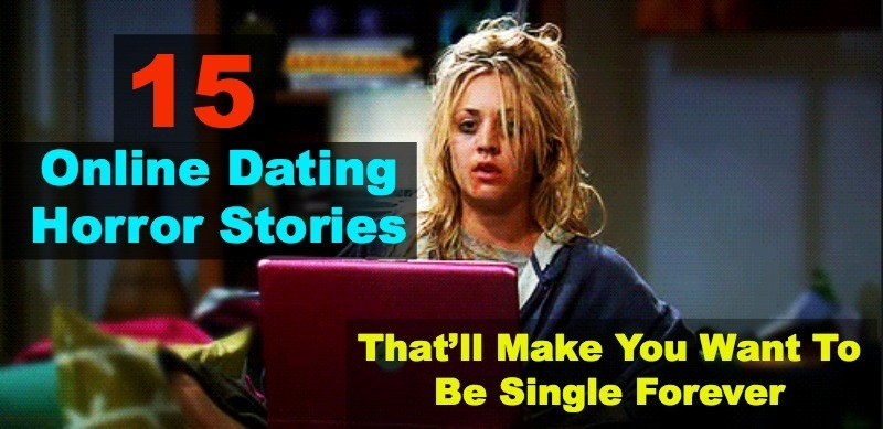 Stories about online dating gone wrong