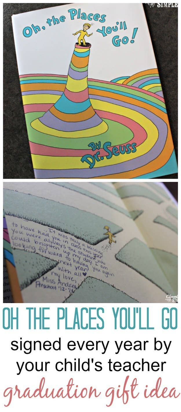 Oh The Places Youll Go Signed Every Year By Your Childs Teacher