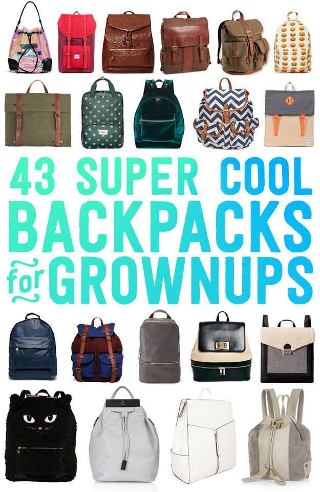 43 Super Cool Backpacks For Grownups f0f021877fb6e