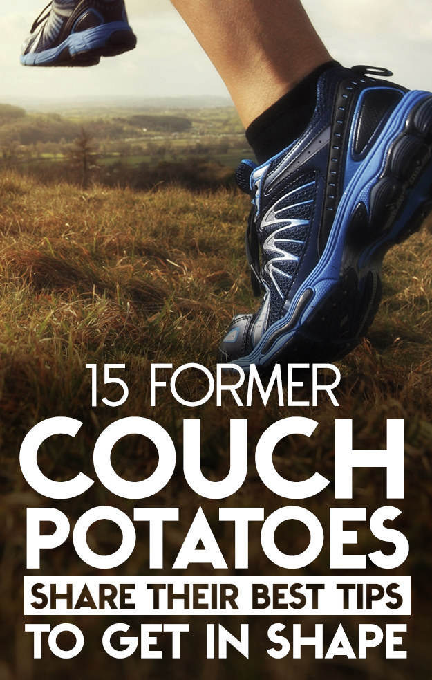 15 Former Couch Potatoes Share Their Best Tips For Getting In Shape