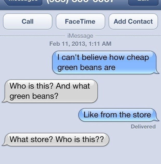 This wrong number who can't wrap their heads around cheap green beans: