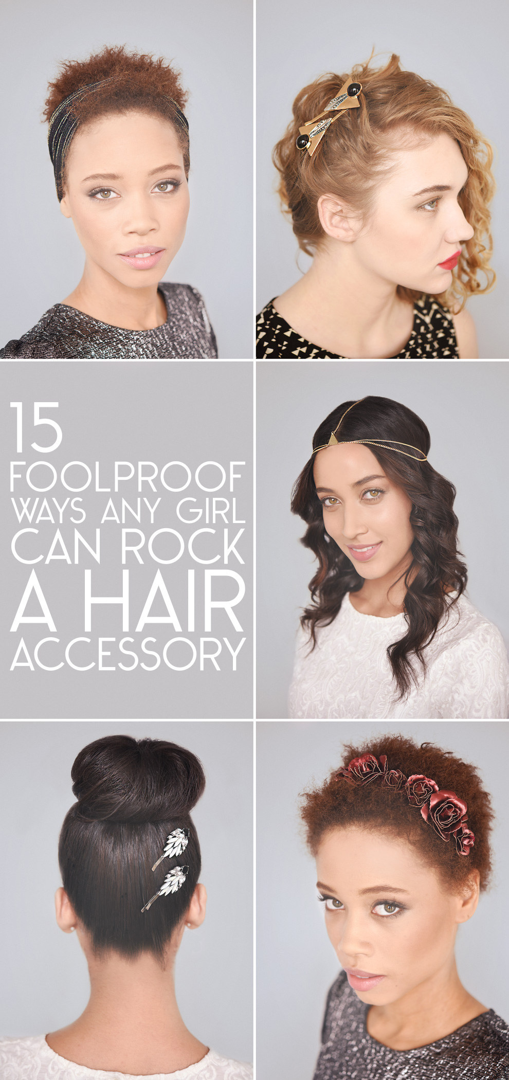 15 Foolproof Ways Any Girl Can Pull Off Hair Accessories