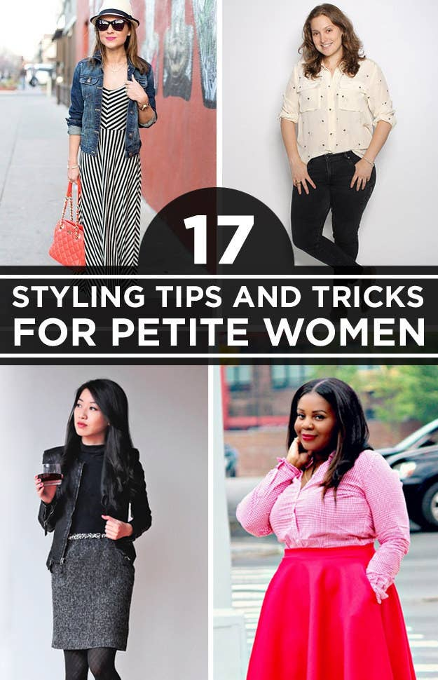17 Super Useful Styling Tips For Women Under 5\'4