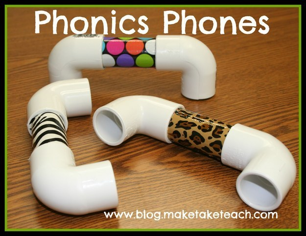 Make phonics phones out of PVC pipes to help students hear themselves speak.