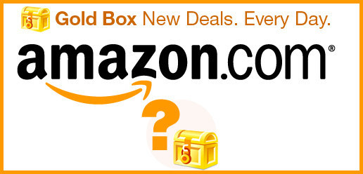 Take advantage of quick sales with Amazon Gold Box and Amazon Coupons.