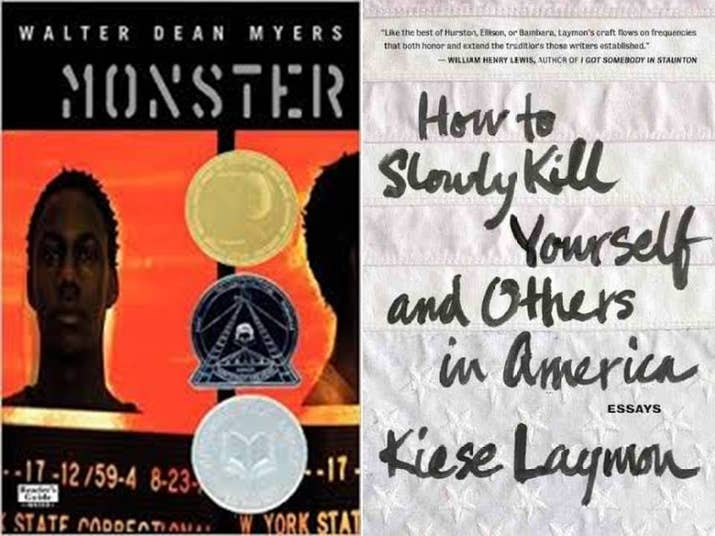 books to based on your middle school favorites monster by walter dean myers how to slowly kill yourself and others in america by kiese laymon