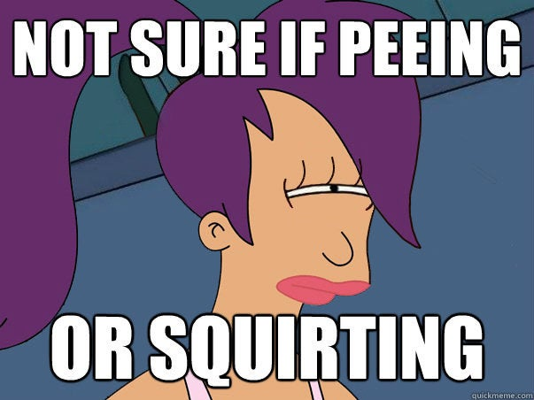For Starters It Looks Like Squirting Is Basically Pee