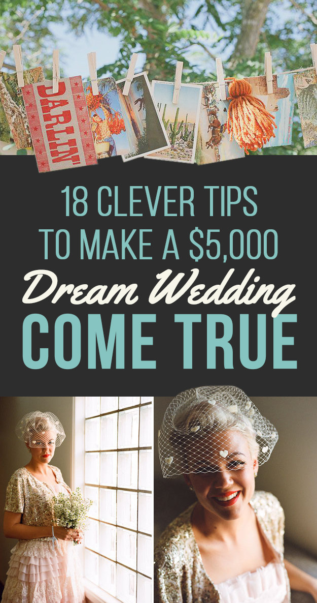 18 Ways Real People Had Their Dream Weddings For $5,000 Or Less