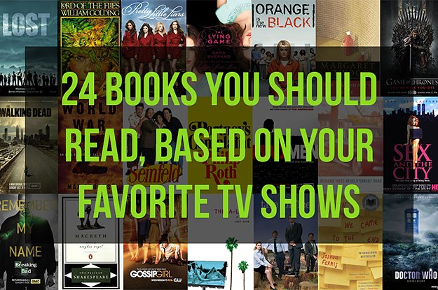 24 books you should read based on your favorite tv shows - Your favorite show ...