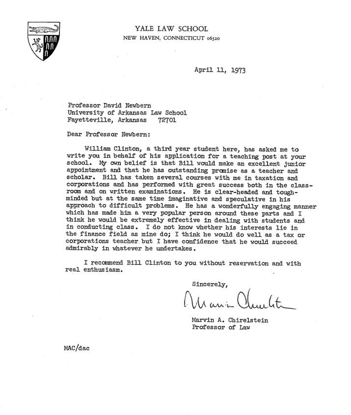 Heres bill clintons personnel file from his time as an arkansas a letter of recommendation from yale professor marvin a chirelstein he is clear headed and tough minded but at the same time imaginative and speculative negle Choice Image