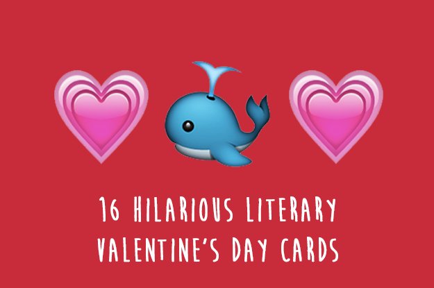 16 Hilarious Literary Valentine'S Day Cards