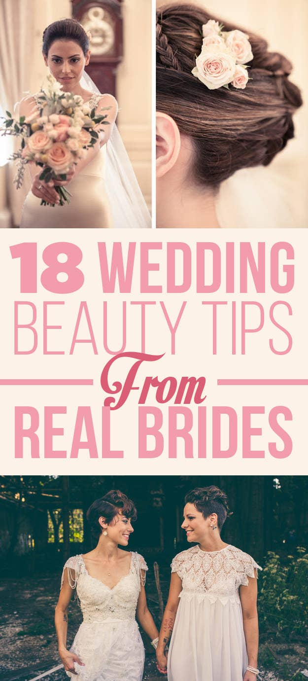 18 Beauty Tips From Real Brides