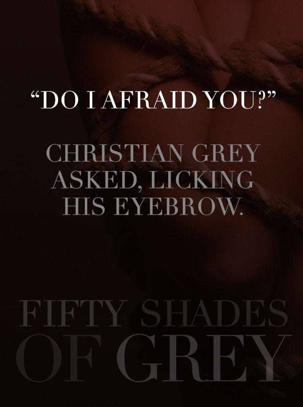 13 Fifty Shades Of Grey Quotes That Need To Be In The Movie