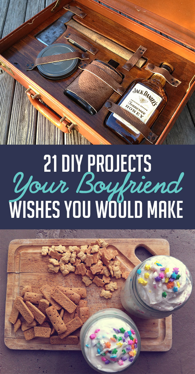 21 diy projects your boyfriend wishes you would make for Gift to give your boyfriend for his birthday