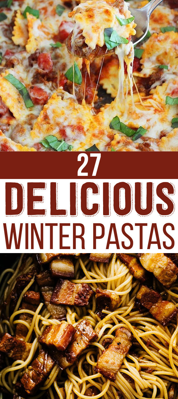 pictures The 24 Best Winter Pasta Recipes You Need toTry
