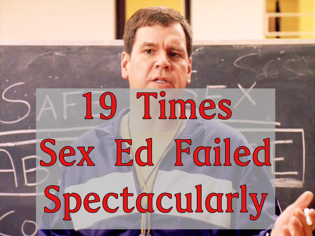 Sex Ed Fail