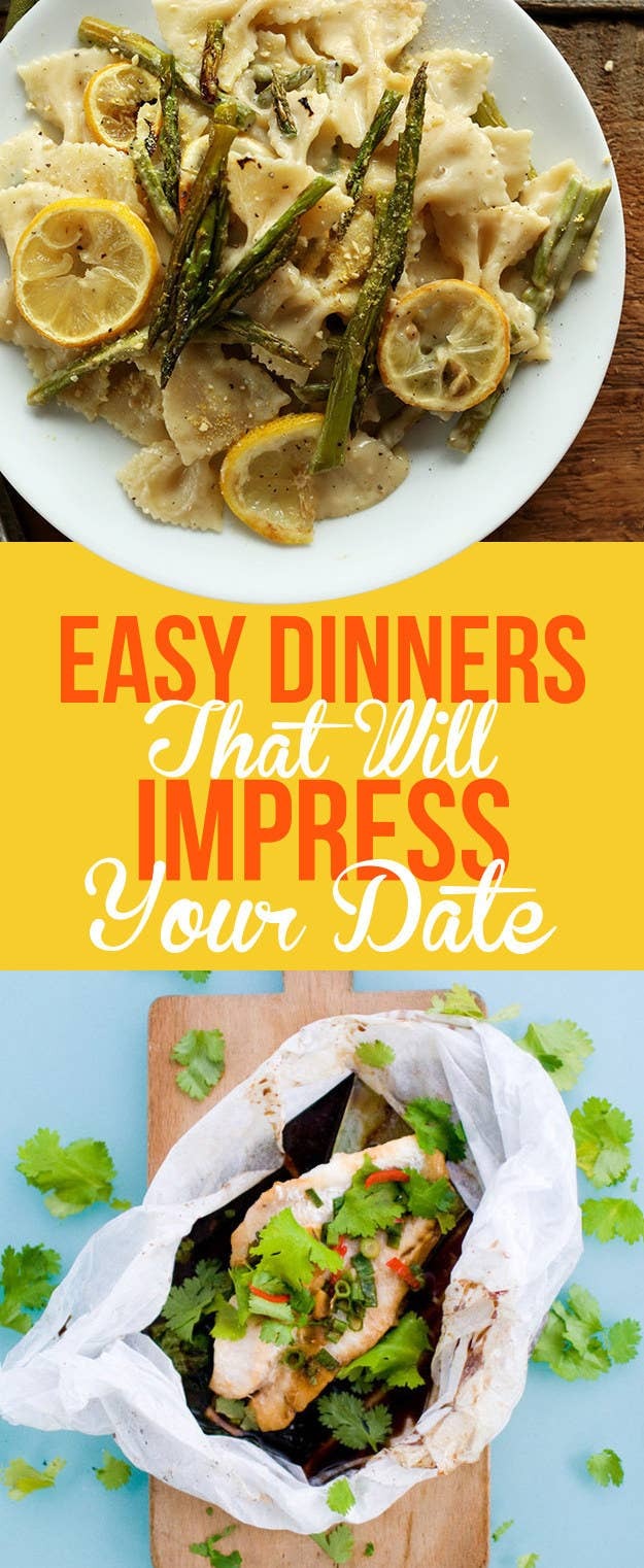 19 easy dinners that will impress the heck out of your date