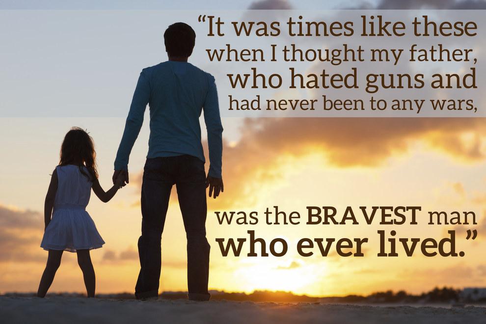 On bravery:
