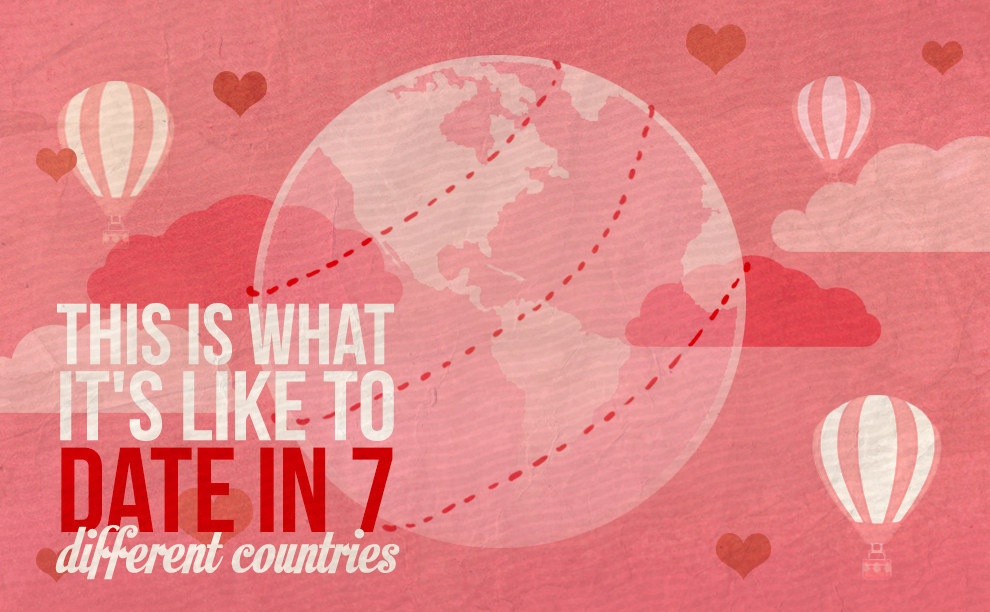 This Is What It's Like To Date In Seven Different Countries