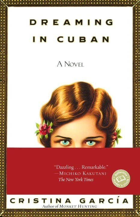 22 Dreaming In Cuban By Cristina Garcia