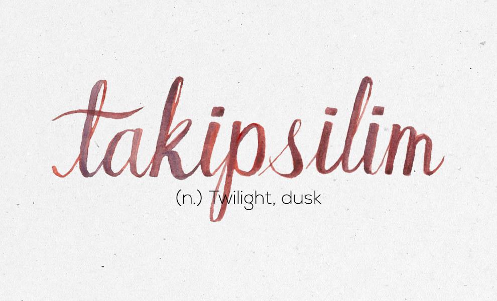 """""""Takipsilim"""""""