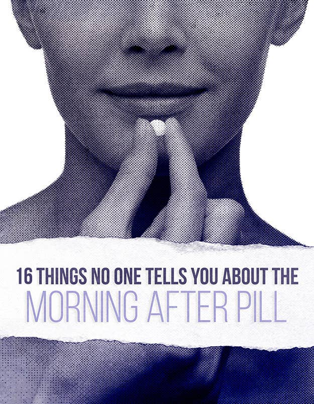 16 Things No One Tells You About The Morning-After Pill