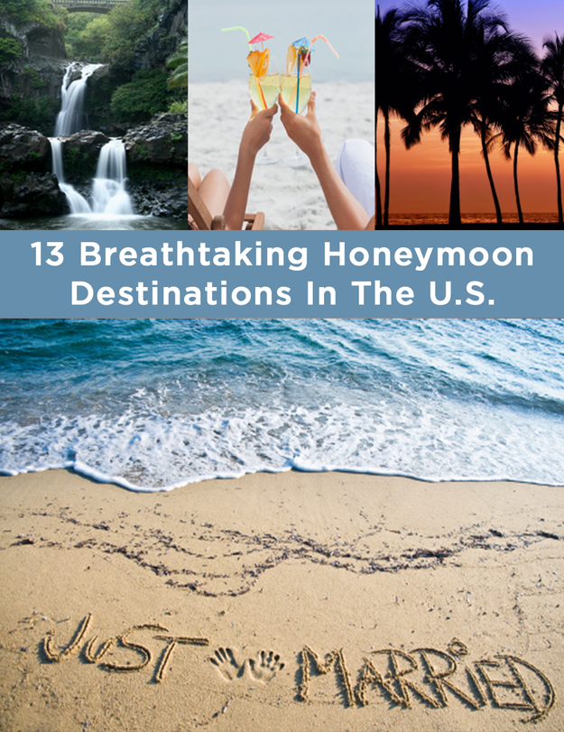 13 breathtaking honeymoon destinations in the u s for Honeymoon spots in america