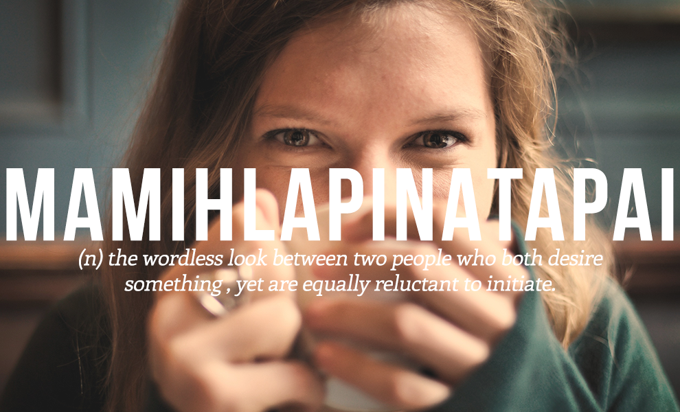 28 Beautiful Words The English Language Should Steal