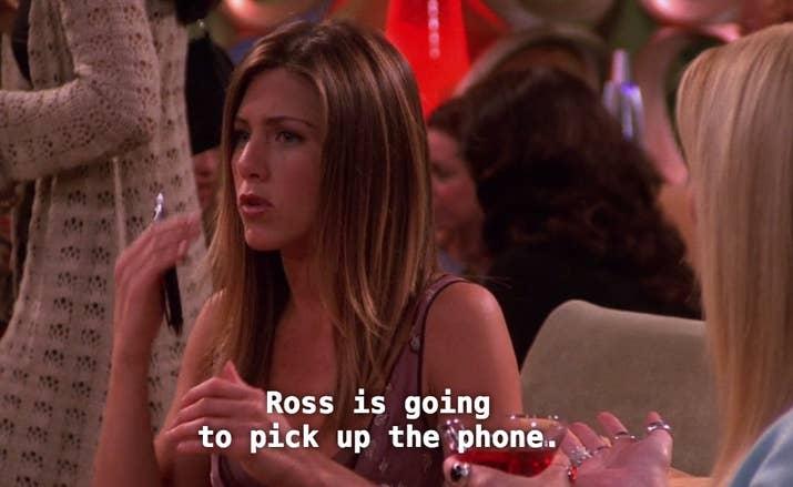 'O Ross vai atender o telefone.'De 'Aquele Com o Telefone da Rachel'.