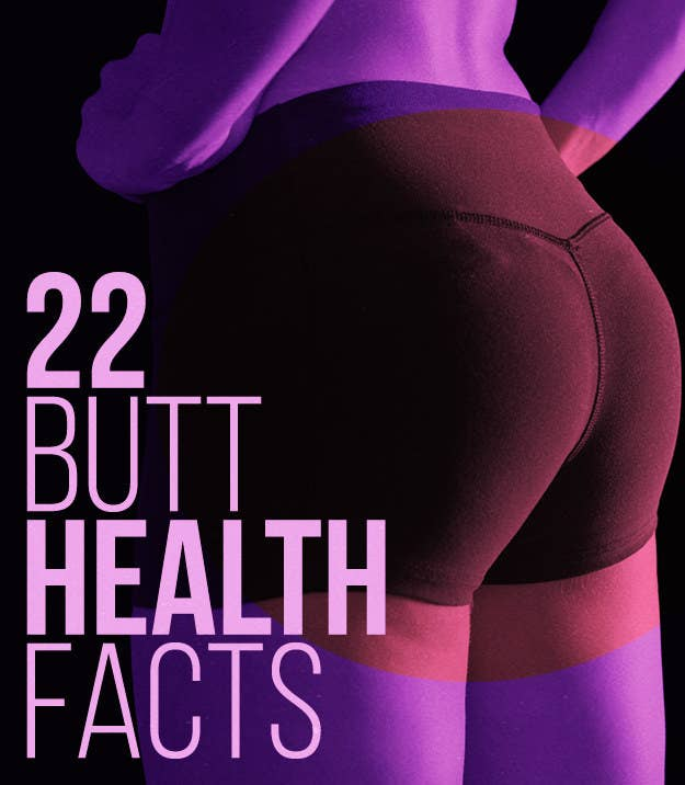 22 Things You Should Know About Your Butt