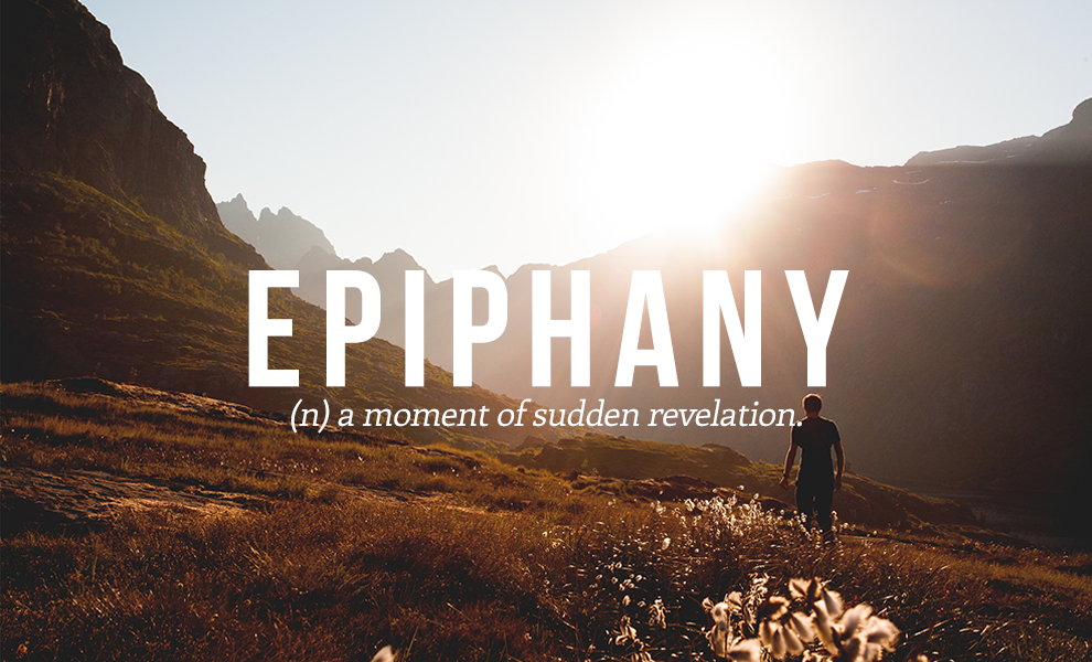 Nice Epiphany: A Moment Of Sudden Revelation.Suggested By @JemimahRH.