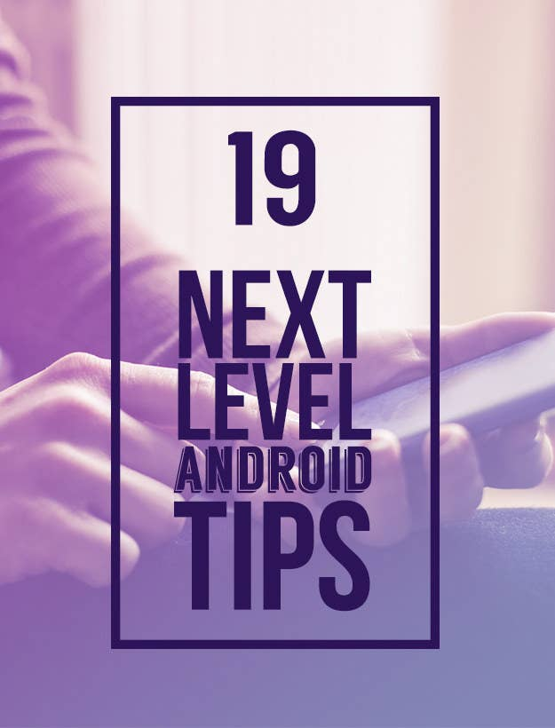 19 Best Android Tips To Make Your Device Awesome Beautifully