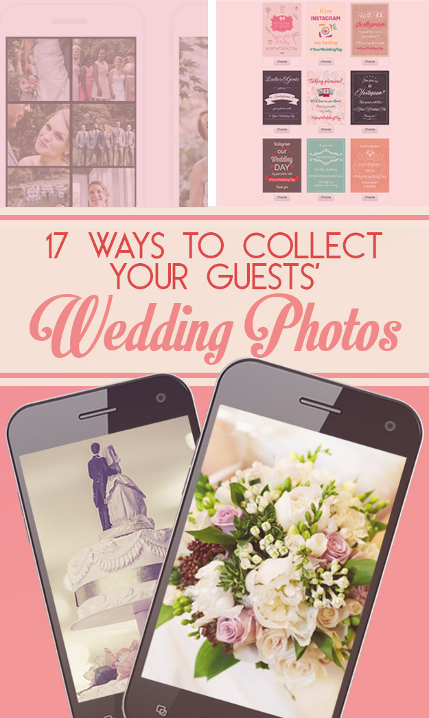 17 Ways To Collect Your Guests' Wedding Photos