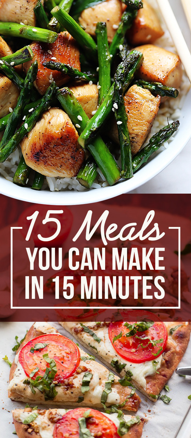 Here Are 15 Meals You Can Make In 15 Minutes