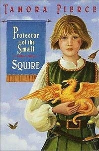 Protector of the Small: Squire by Tamora Pierce