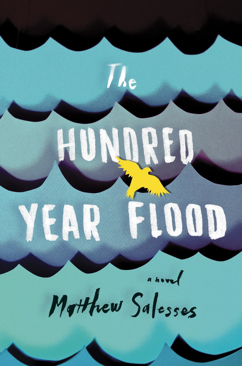 The Hundred Year Flood by Matthew Salesses