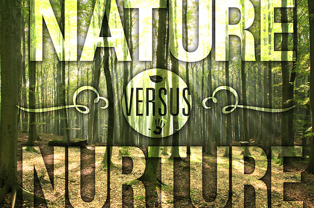 the greate debate nature vs nurture