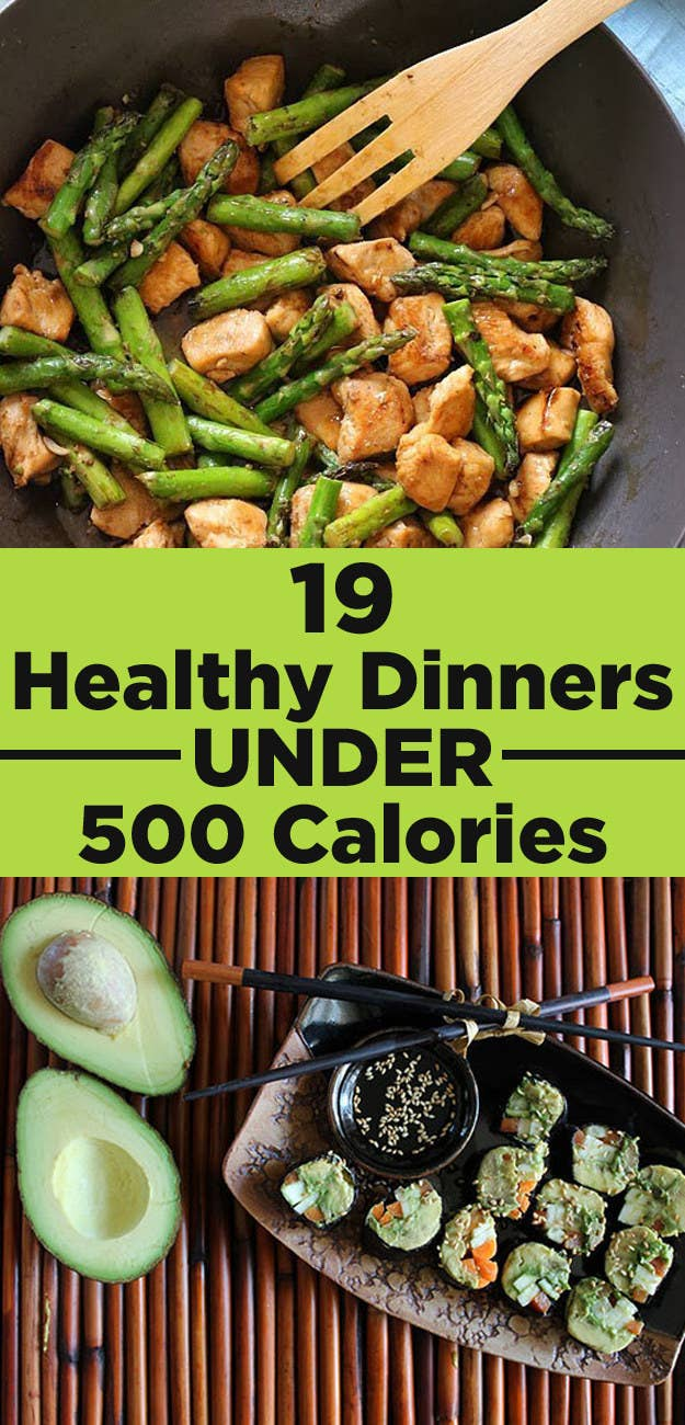 19 Healthy Dinners Under 500 Calories That You'll Actually