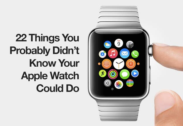 22 Things You Probably Didn t Know Your Apple Watch Could Do 112758e84