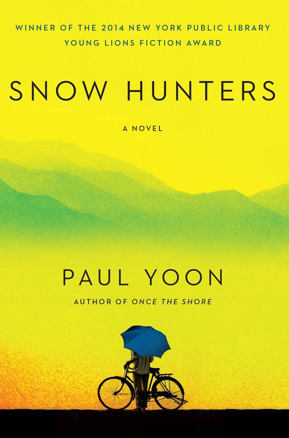 Snow Hunters by Paul Yoon