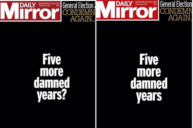 These Two Daily Mirror Front Pages Sum Up The Entire ...