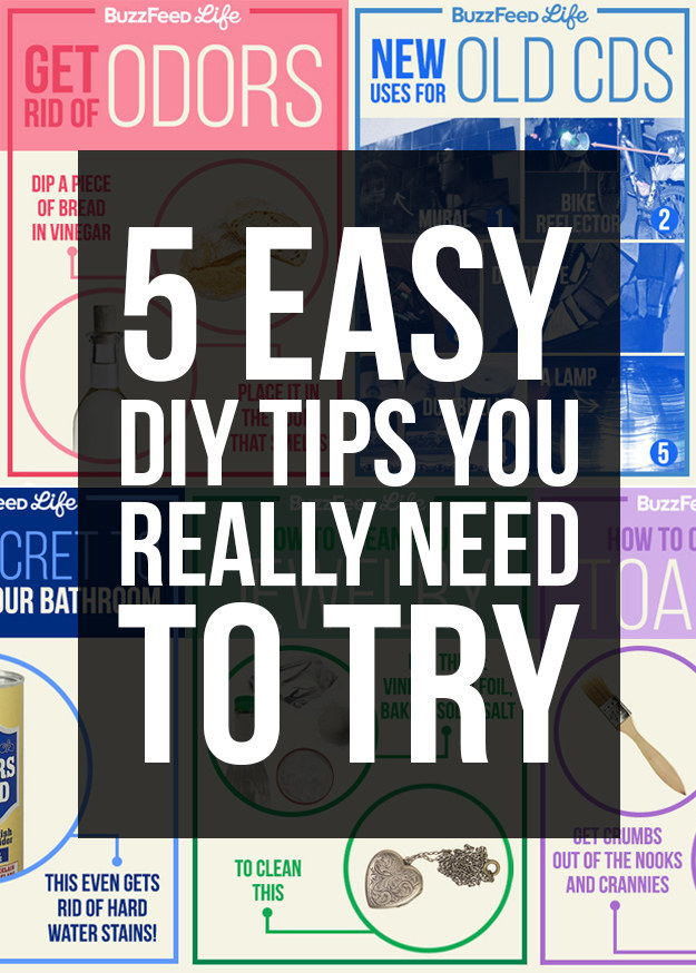 5 Easy DIY Tips You Really Need To Try
