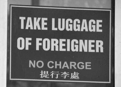 Take luggage of foreigner. No charge.