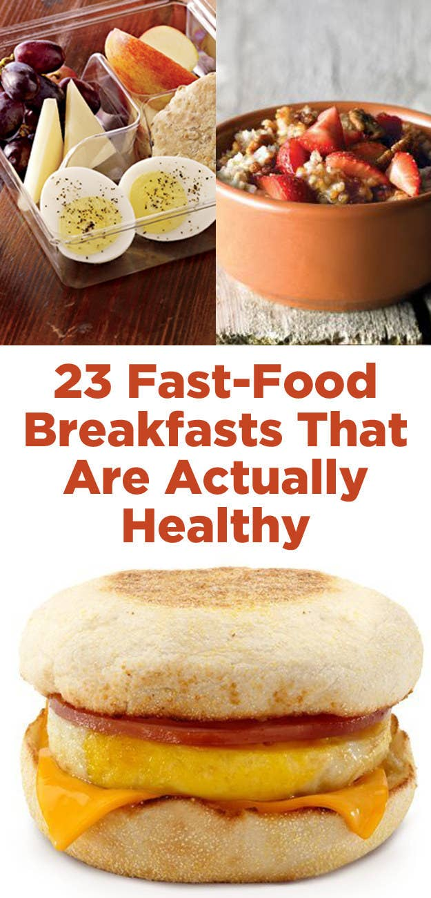 23 fast food breakfasts that are actually healthy