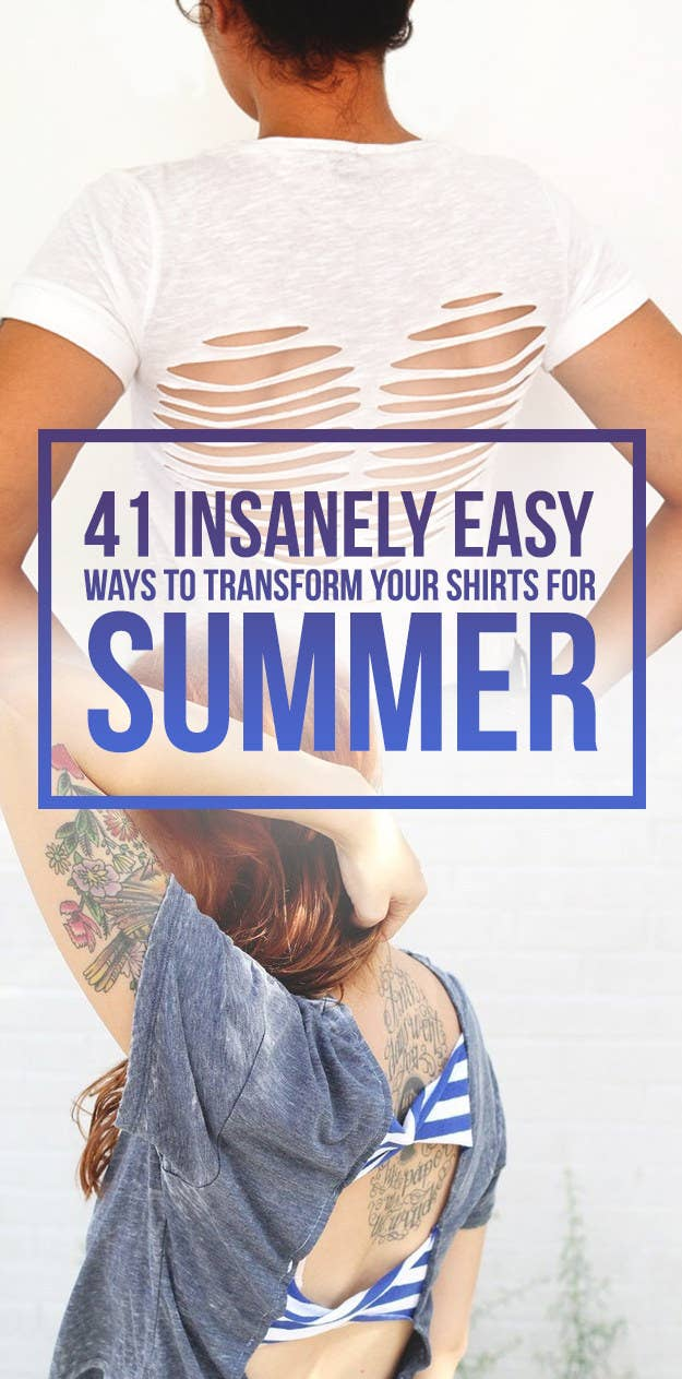 41 Insanely Easy Ways To Transform Your Shirts For Summer 9a932ba04