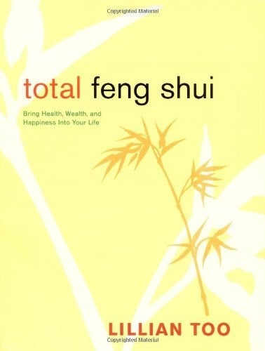 Total Feng Shui by Lillian Too