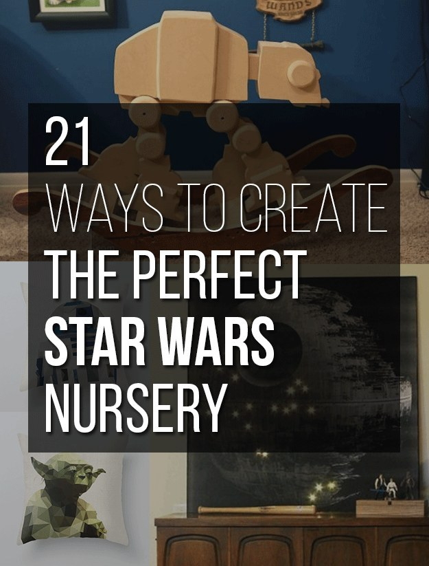 21 Wonderfully Geeky Ways To Create The Perfect Star Wars