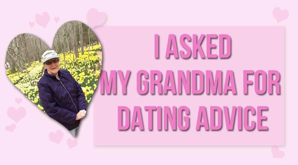 Grandma dating advice